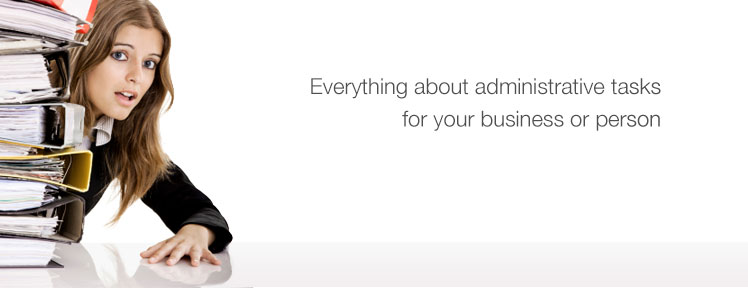Everything about administrative tasks for your business or person.